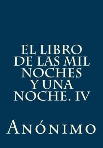 El libro de las mil noches y una noche. IV