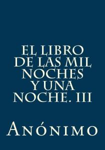 El libro de las mil noches y una noche.III