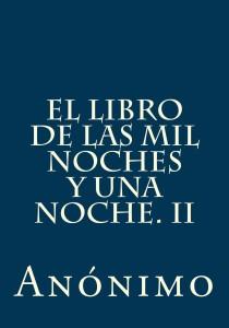 El libro de las mil noches y una noche.II