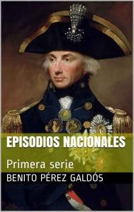 Episodios nacionales. Primera serie