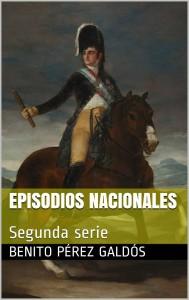 Episodios nacionales. Segunda serie