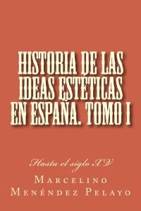 Historia_de_las_ideas_estéticas_en_España_I