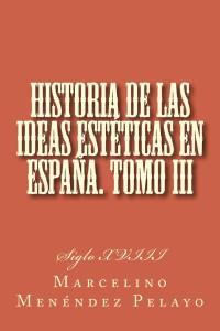 Historia_de_las_ideas_estéticas_en_España_III