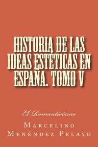 Historia_de_las_ideas_estéticas_en_España_V
