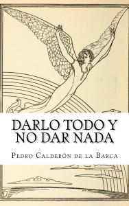 Darlo_todo_y_no_dar__Cover_for_Kindle