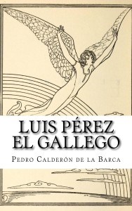 Luis_Prez_el_Galleg_Cover_for_Kindle